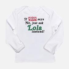 Just Ask Lola! Long Sleeve Infant T-Shirt