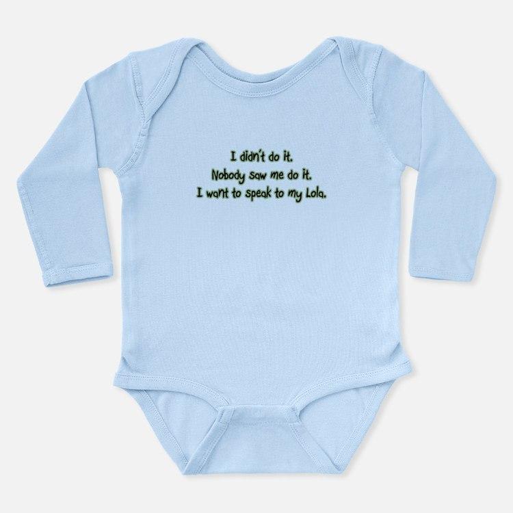 Want to Speak to Lola Long Sleeve Infant Bodysuit