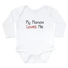 My Mamaw Loves Me Long Sleeve Infant Bodysuit