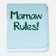 Mamaw Rules! baby blanket