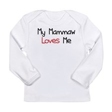 My Mammaw Loves Me Long Sleeve Infant T-Shirt