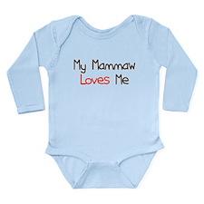 My Mammaw Loves Me Long Sleeve Infant Bodysuit