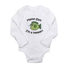 Meme Says I'm a Keeper! Long Sleeve Infant Bodysui