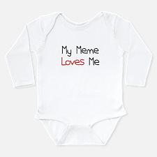 My Meme Loves Me Long Sleeve Infant Bodysuit