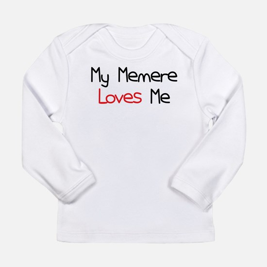 My Memere Loves Me Long Sleeve Infant T-Shirt