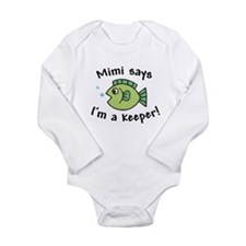 Mimi Says I'm a Keeper Long Sleeve Infant Bodysuit