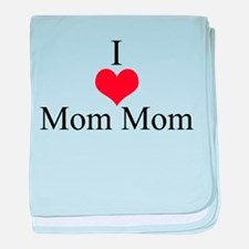 I Love (Heart) Mom Mom baby blanket