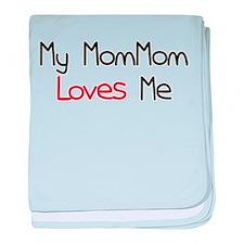 My MomMom Loves Me baby blanket