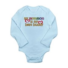 Mom Mom is My Best Buddy Long Sleeve Infant Bodysu