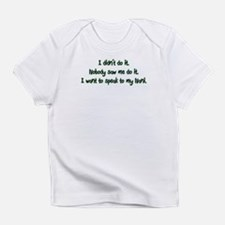Want to Speak to Nani Infant T-Shirt