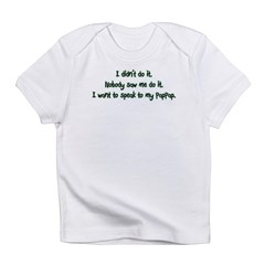 Want to Speak to PapPap Infant T-Shirt