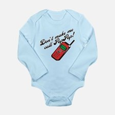 Don't Make Me Call PapPap! Long Sleeve Infant Body