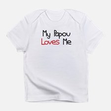 My Papou Loves Me Infant T-Shirt