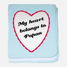 My Heart Belongs to Papou baby blanket