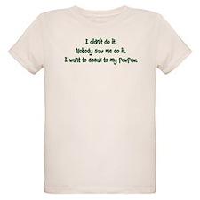 Want to Speak to PawPaw T-Shirt