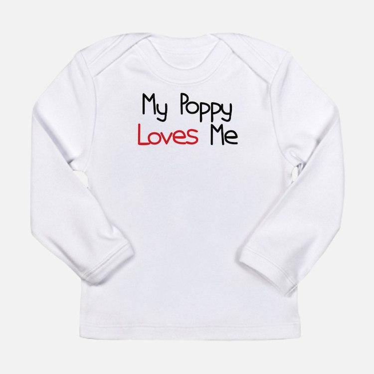 My Poppy Loves Me Long Sleeve Infant T-Shirt