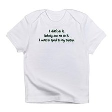 Want to Speak to PopPop Infant T-Shirt