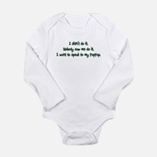 Want to Speak to PopPop Long Sleeve Infant Bodysui