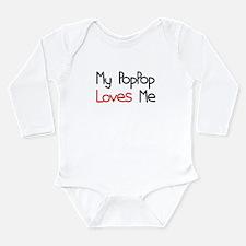 My PopPop Loves Me Long Sleeve Infant Bodysuit