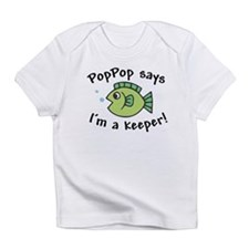 PopPop Says I'm a Keeper Infant T-Shirt