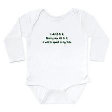 Want to Speak to YaYa Long Sleeve Infant Bodysuit