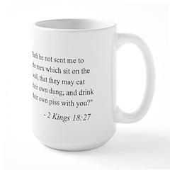2 Kings 18:27 Large Mug