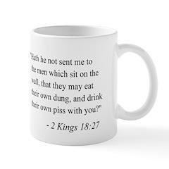 2 Kings 18:27 Mug