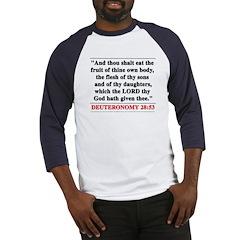 Deuteronomy 28:53 Baseball Jersey