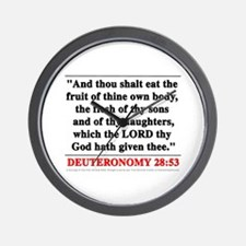 Deuteronomy 28:53 Wall Clock