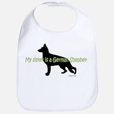 My Sister is a German Shepherd Bib