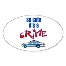 So cute it's a crime Decal