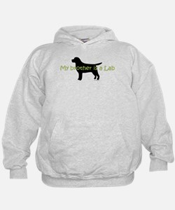 My Brother is a Lab Hoodie
