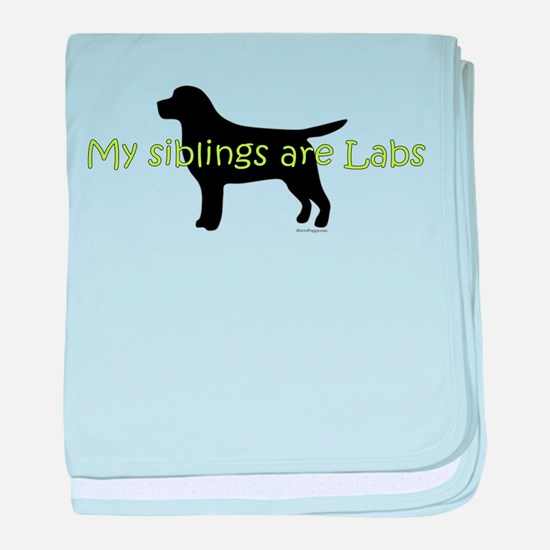 My Siblings are Labs baby blanket