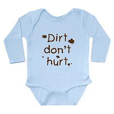 Dirt Don't Hurt Long Sleeve Infant Bodysuit
