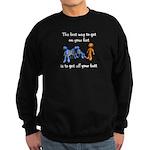 The Best Way Sweatshirt (dark)