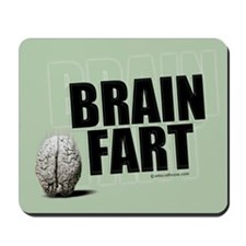 Brain Fart Mousepad
