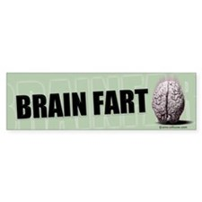 Brain Fart Bumper Bumper Sticker