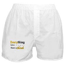 Everything takes longer than u think Boxer Shorts