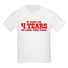 Funny Four Year Old T-Shirt