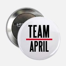 "Team April Grey's Anatomy 2.25"" Button"