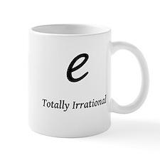 e - Totally Irrational Small Mug