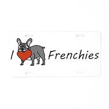 I <3 Frenchies Aluminum License Plate