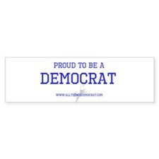 Cute Proud to be a liberal democrat bumper Bumper Sticker