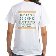 Instant Greek (printed on back) Shirt