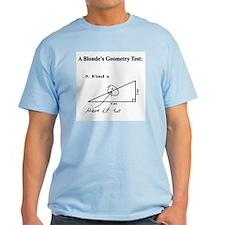 A Blonde's Geometry Test T-Shirt