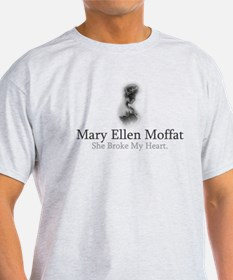 Mary Ellen Moffat - She Broke T-Shirt