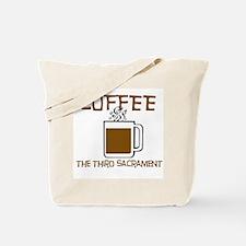 Coffee: The 3rd Sacrament Tote Bag