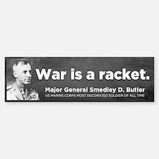 War Is A Racket Bumper Stickers