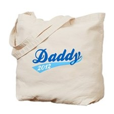 Daddy Team 2012 Tote Bag