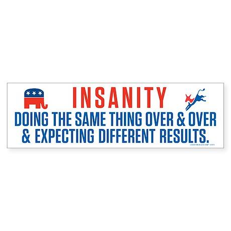 Definition of Insanity Sticker (Bumper)
